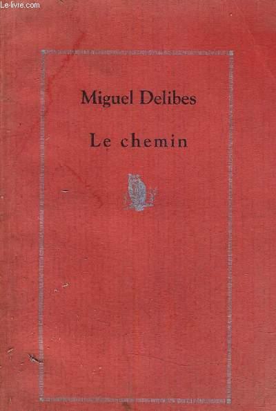 LE CHEMIN.