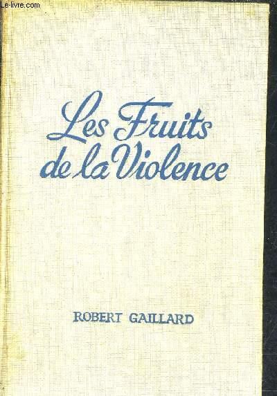 LES FRUITS DE LA VIOLENCE D'APRES R.L. STEVENSON.