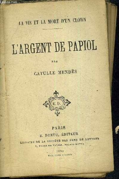 LA VIE ET LA MORT D'UN CLOWN/L'ARGENT DE PAPIOL.