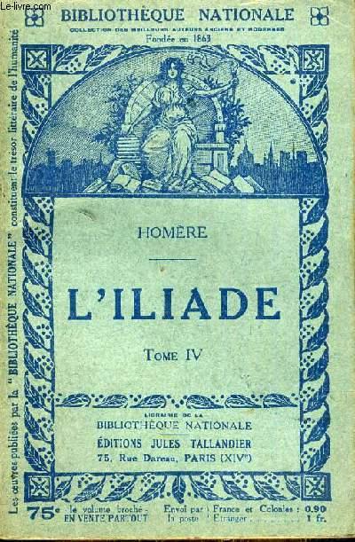 L'ILLIADE TOME 4.