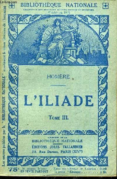 L'ILLIADE TOME 3.