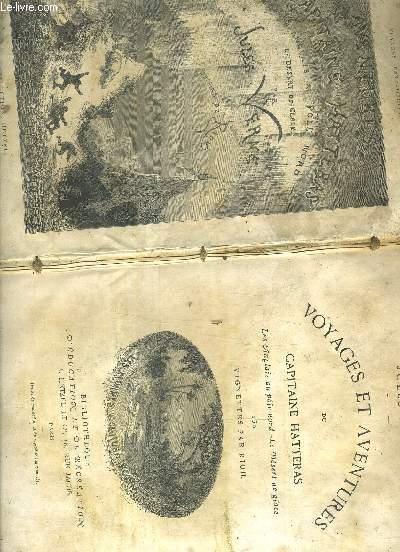 VOYAGES ET AVENTURE DU CAPITAINE HATTERAS - LES ANGLAIS AU POLE NORD LE DESERT DE GALCE.