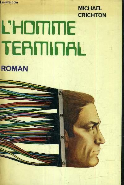 L'HOMME TERMINAL.