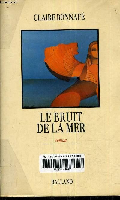 LE BRUIT DE LA MER.