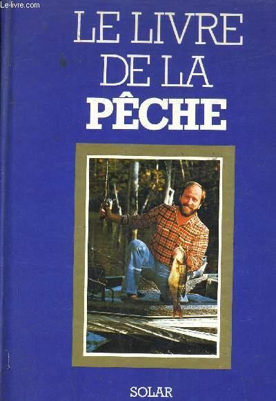 LE LIVRE DE LA PECHE.