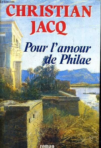POUR L'AMOUR DE PHILAE.