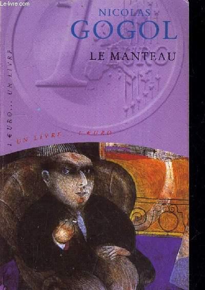 LE MANTEAU - LE NEZ.