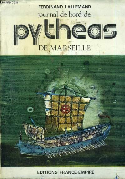 JOURNAL DE BORD DE PYTHEAS DE MARSEILLE.