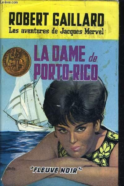 LA DAME DE PORTO RICO.
