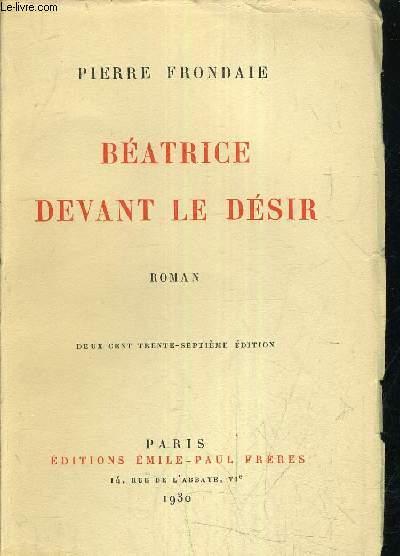 BEATRICE DEVANT LE DESIR/ 237E EDITION.