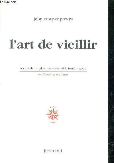 L'ART DE VIEILLIR.