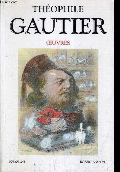 THEOPHILE GAUTIER OEUVRES CHOIX DE ROMANS ET DE CONTES.