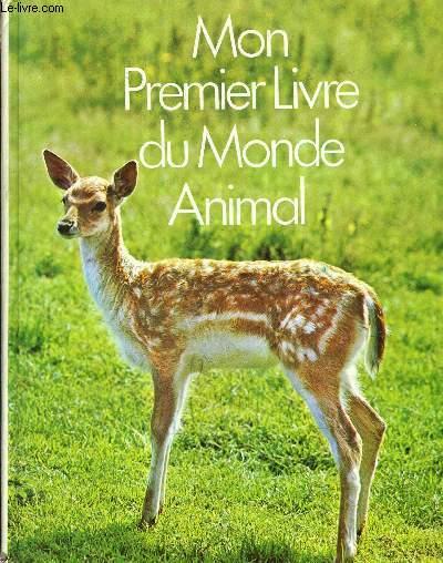 MON PREMIER LIVRE DU MONDE ANIMAL.
