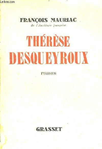 THERESE DESQUEYROUX / 100E EDITION.