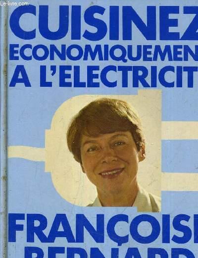 CUISINEZ ECONOMIQUEMENT A L'ELECTRICITE.