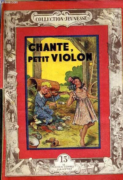 CHANTE PETIT VIOLON.