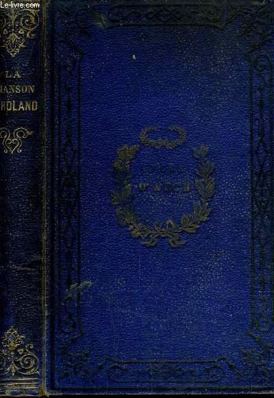 LA CHANSON DE ROLAND TEXTE CRITIQUE TRADUCTION ET COMMENTAIRE PAR LEON GAUTIER /6E EDITION.