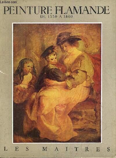 PEINTURE FLAMANDE DE 1550 A 1800 - VOLUME 2.