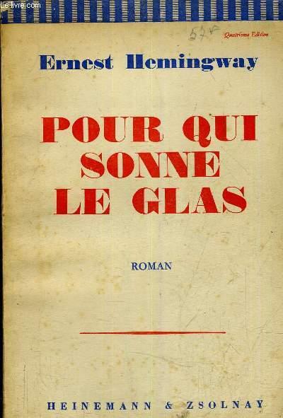 POUR QUI SONNE LE GLAS /4E EDITION.