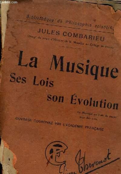 LA MUSIQUE DES LOIS SON EVOLUTION.