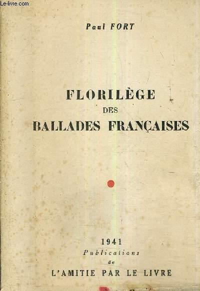 FLORILEGE DES BALLADES FRANCAISES.