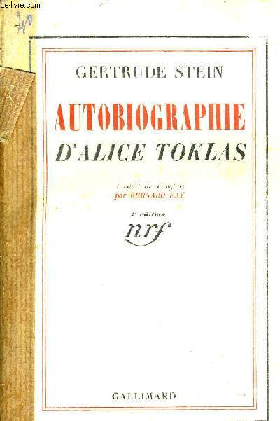 AUTOBIOGRAPHIE D'ALICE TOKLAS /2E EDITION.