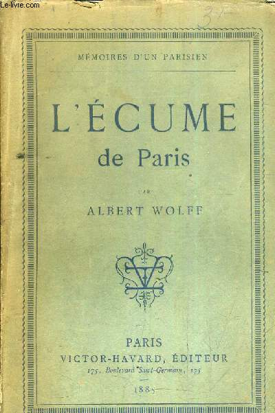 L'ECUME DE PARIS - MEMOIRES D'UN PARISIEN.