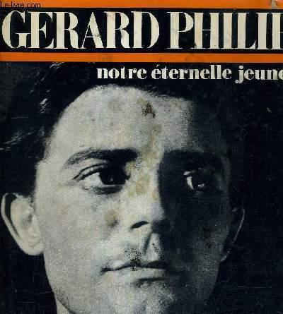 GERARD PHILIPE NOTRE ETERNELLE JEUNESSE.