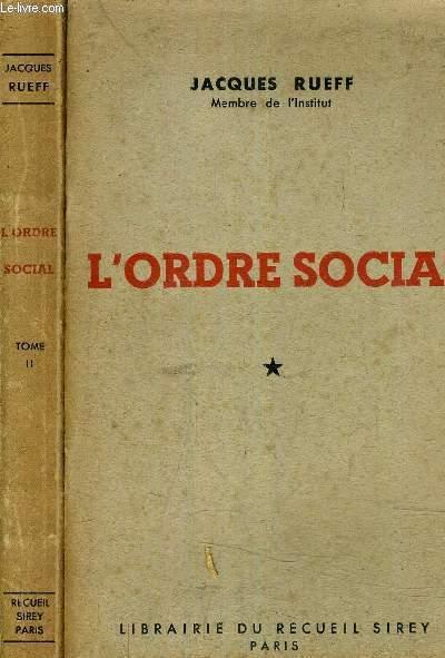 L'ORDRE SOCIAL - EN 2 TOMES.