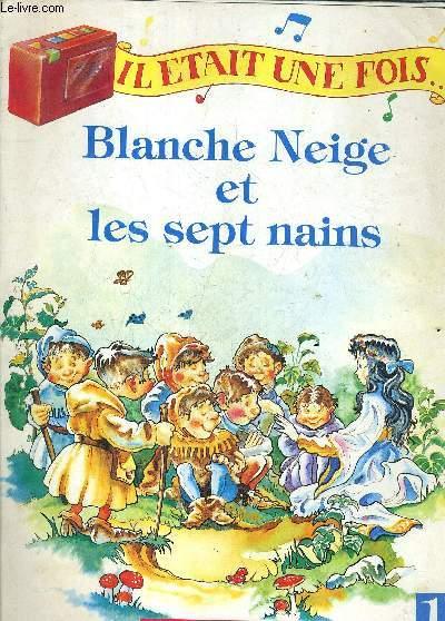 BLANCHE NEIGE ET LES SEPT NAINS.