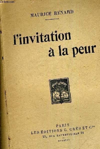 L'INVITATION A LA PEUR.