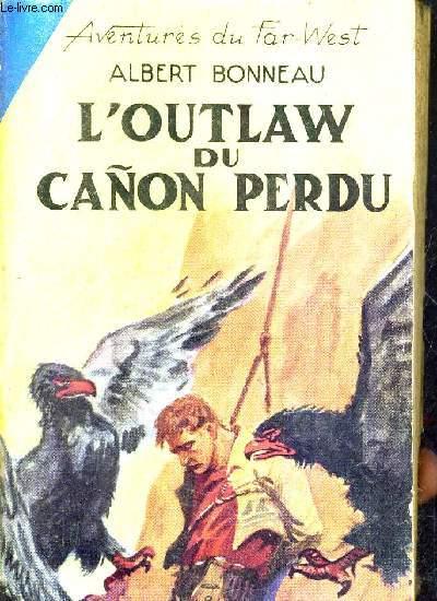 L'OUTLAW DU CANON PERDU.