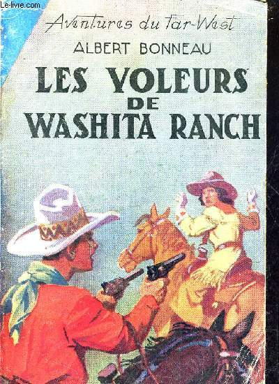 LES VOLEURS DE WASHITA RANCH.