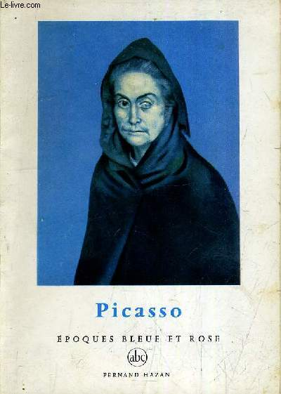 PICASSO EPOQUES BLEUE ET ROSE - INCOMPLET.
