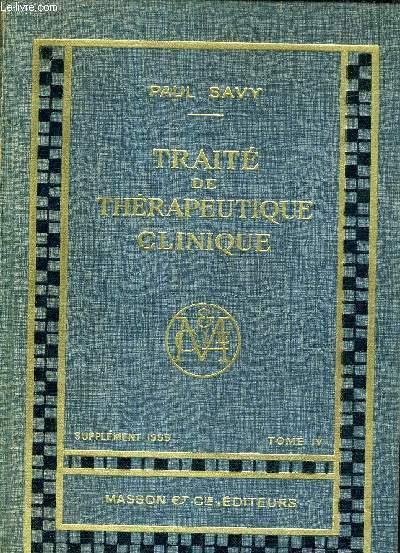 TRAITE DE THERAPEUTIQUE CLINIQUE - SUPPLEMENT 1955 - TOME 4.