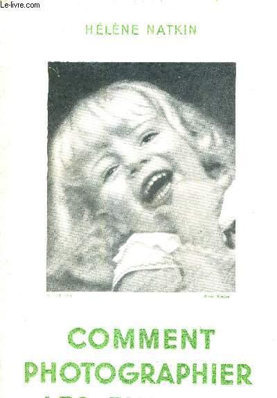 COMMENT PHOTOGRAPHIER LES ENFANTS.