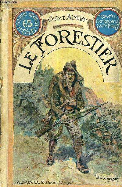 LE FORESTIER.