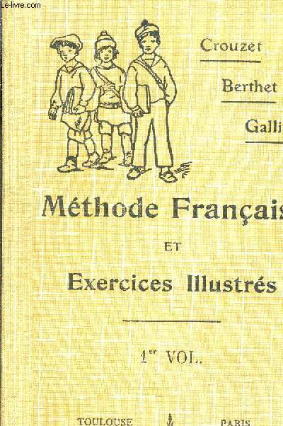 METHODE FRANCAISE ET EXERCICES ILLUSTRES 6E ET 5E (GARCONS) 1RE 2E 3E ANNEES (FILLES) ENSEIGNEMENT PRIMAIRE SUPERIEUR.
