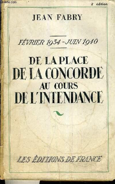 FEVRIER 1934 - JUIN 1934 - DE LA PLACE DE LA CONCORDE AU COURS DE L'INTENDANCE.