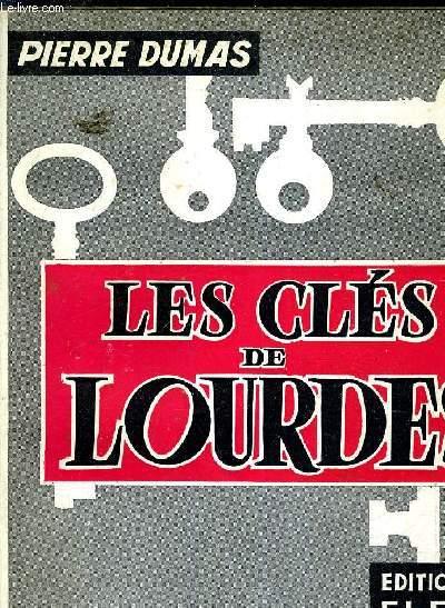 LES CLES DE LOURDES.
