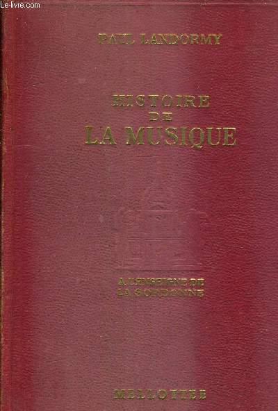 HISTOIRE DE LA MUSIQUE/NOUVELLE EDITION ENTIEREMENT REVUE ET CONSIDERABLEMENT AUGMENTEE.
