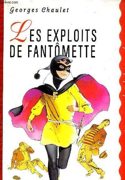 LES EXPLOITS DE FANTOMETTE.
