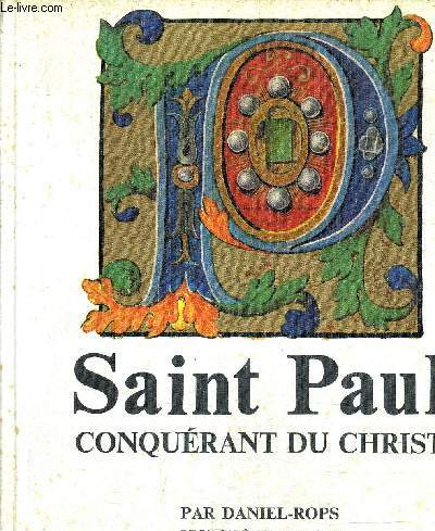 SAINT PAUL CONQUERANT DU CHRIST.