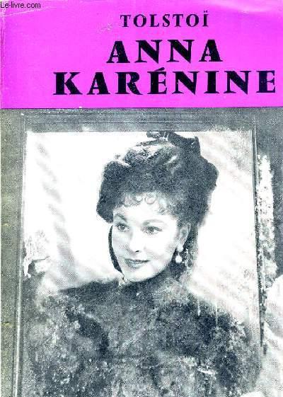 ANNA KARENINE - ADAPTATION NOUVELLE ET INEDITE DE JACQUES MARCIREAU.