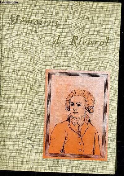 MEMOIRES DE RIVAROL AVEC DES NOTES ET DES ECLAIRCISSEMENS HISTORIQUES PRECEDES D'UNE NOTICE PAR M.BERVILLE.