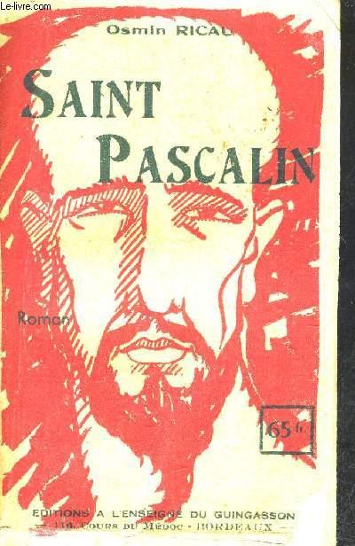 SAINT PASCALIN.