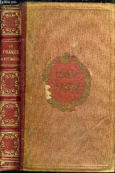 LA FRANCE AU DOUZIEME SIECLE PENDANT LES REGNES DE LOUIS LE GROS ET DE LOUIS LE JEUNE / CINQUIEME EDITION .
