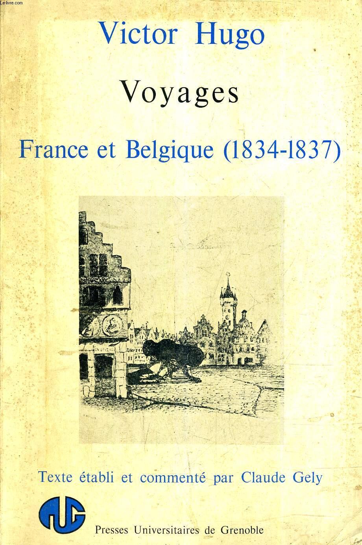 VOYAGES FRANCE ET BELGIQUE 1834-1837.