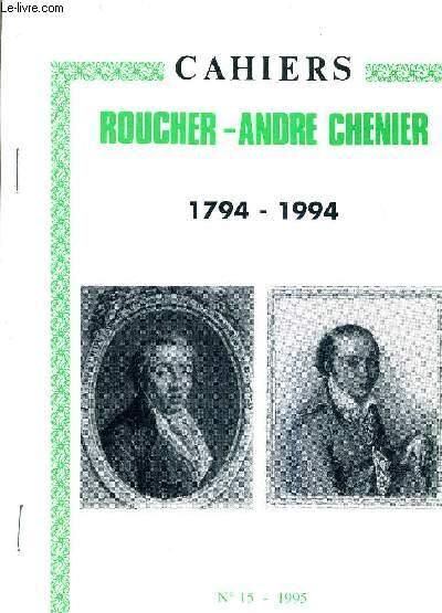 CAHIERS ROUCHER ANDRE CHENIER 1794-1994 - N°15 1995 - LES VICISSITUDES D'UN TABLEAU LE PORTRAIT D'ANDRE CHENIER PAR SUVEE.