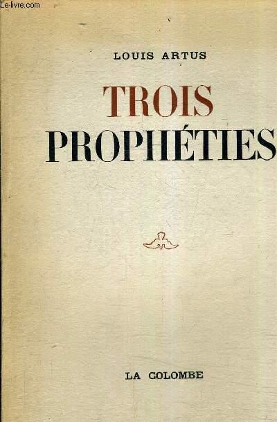 TROIS PROPHETIES.